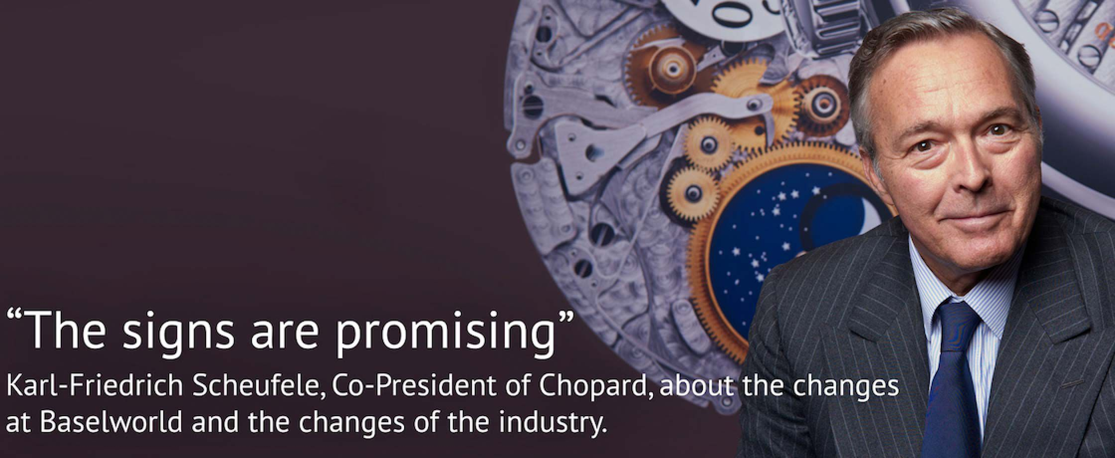 萧邦联合总裁Karl-Friedrich Scheufele讲述巴塞尔钟表展的变化及钟表行业的动态